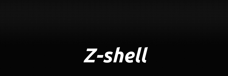Z-shell